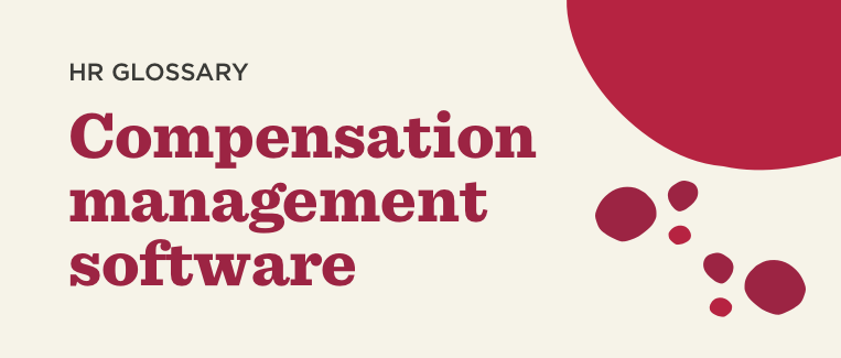 Compensation-management-software-Glossary-banner