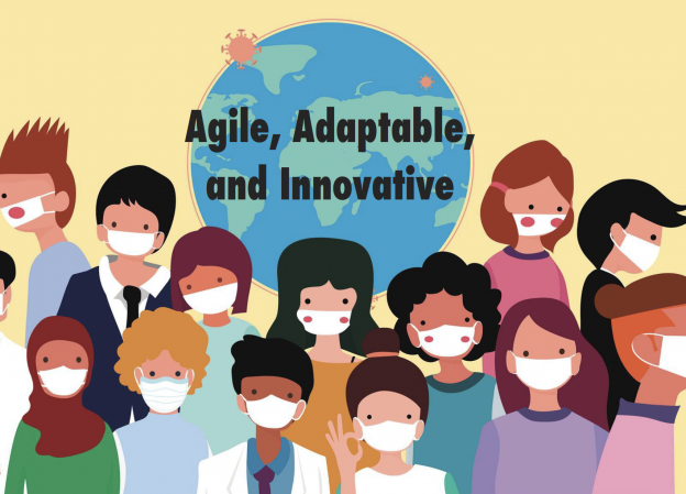 Agile, Adaptable, and Innovative